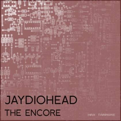 jaydiohead_encore_cover