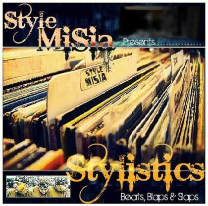Style MiSia_Stylistics_(Beats, Blaps & Slaps)_Cover