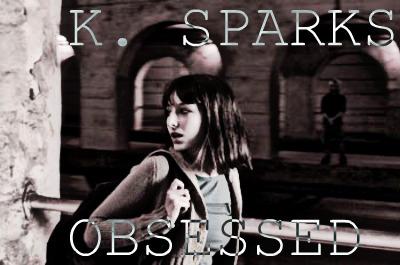K._Sparks_Obsessed