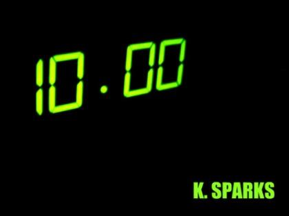 K._Sparks_10_Minutes