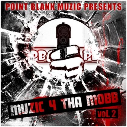 Muzic4ThaMobbVol.2